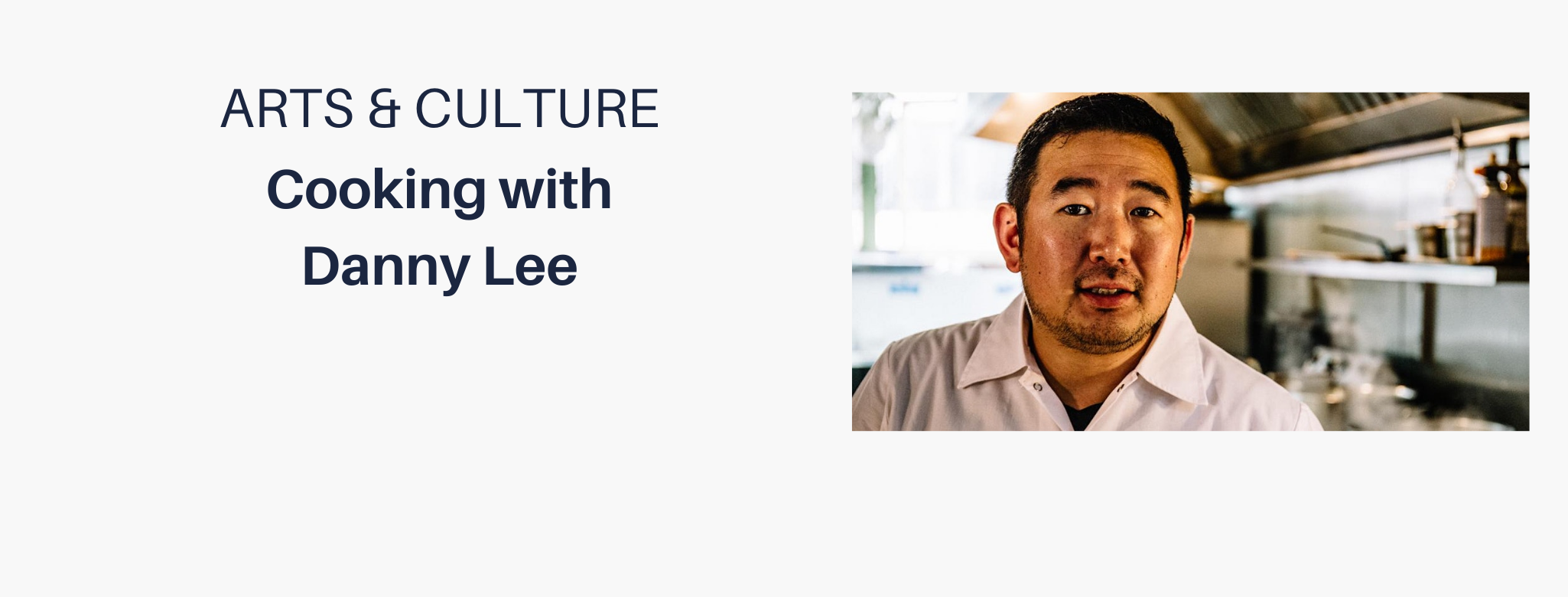 Check out Chef Danny Lee on 9/17!