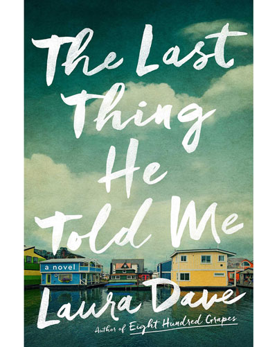 Cover of The Last Thing He Told Me, by Laura Dave